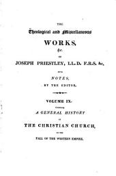 The Theological and Miscellaneous Works of Joseph Priestley: Volume 9