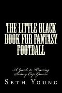 The Little Black Book for Fantasy Football
