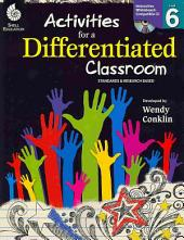 Activities for a Differentiated Classroom, Level 6