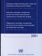 Autorités Nationales Compétentes Au Titre Des Traités Internationaux Concernant Le Contrôle Des Dorgues, Avec Une Introduction en Arabe, en Chinois Et en Russe