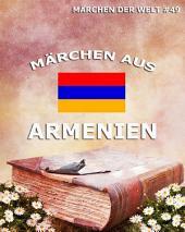 Märchen aus Armenien (Märchen der Welt)