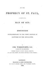 On the prophecy of St. Paul concerning the Man of Sin: a discourse supplementary to the first edition of Lectures on the Apocalypse
