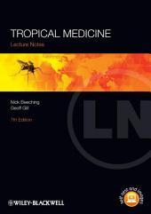 Tropical Medicine: Edition 7