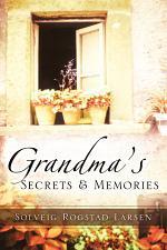 Grandma's Secrets & Memories