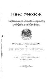 New Mexico, Its Resources, Climate, Geography and Geological Condition