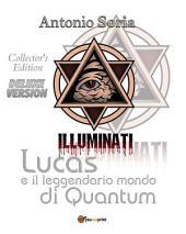 Lucas e il leggendario mondo di Quantum (Deluxe version) Collector's Edition