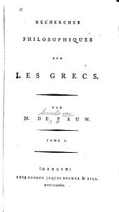 Recherches philosophiques sur les Grecs: Volume1