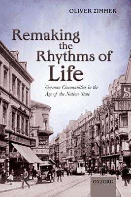 Remaking the Rhythms of Life