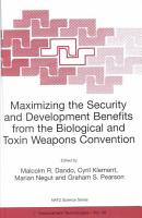 Maximizing the Security and Development Benefits from the Biological and Toxin Weapons Convention PDF