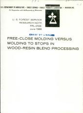 Free-close molding versus molding to stops in wood-resin blend processing