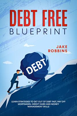 Debt Free Blueprint
