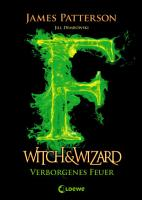 Witch   Wizard 3   Verborgenes Feuer PDF
