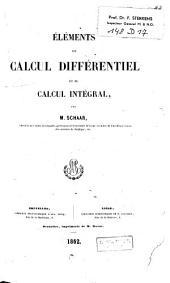 Eléments de calcul différentiel et de calcul intégral