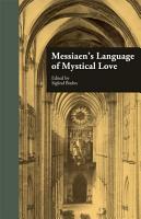 Messiaen s Language of Mystical Love PDF