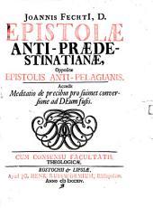 Epistolae anti-praedestinatianae oppositae epistolis anti-Pelagianis
