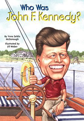 Who Was John F  Kennedy