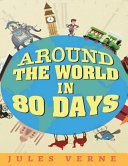 Around the World in Eighty Days (Annotated)