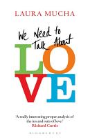 We Need to Talk About Love PDF