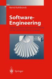 Software Engineering: Objektorientierte Software-Entwicklung mit der Unified Modeling Language