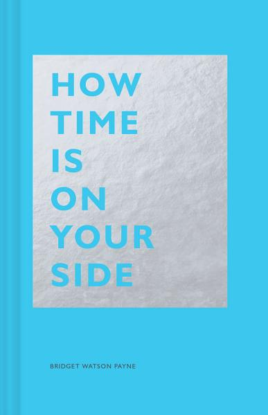 Download How Time Is on Your Side Book