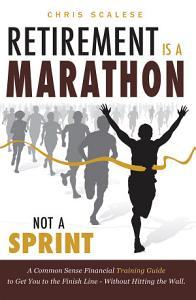 Retirement Is a Marathon, Not a Sprint