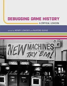 Debugging Game History PDF