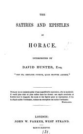 The Satires and Epistles [with Ars poetica] of Horace, interpreted by D. Hunter