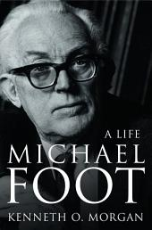 Michael Foot: A Life (Text Only)