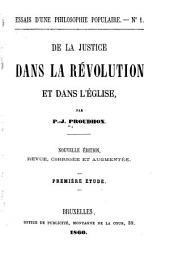 De la justice dans la révolution et dans l'église: Volumes1à3