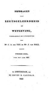 Bijdragen tot regtsgeleerdheid en wetgeving: Volume 2