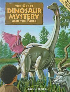 The Great Dinosaur Mystery and the Bible PDF