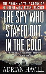 The Spy Who Stayed Out in the Cold PDF
