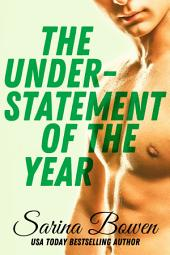 The Understatement of the Year: (Ivy Years #3) An MM Hockey Romance