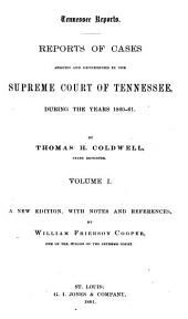 Reports of Cases Argued and Determined in the Supreme Court of Tennessee During the Years 1860-1870: Volume 41