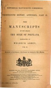 The Manuscripts of His Grace the Duke of Portland: Preserved at Welbeck Abbey, Volume 2