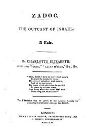 Zadoc, the outcast of Israel: a tale
