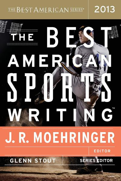 Download The Best American Sports Writing 2013 Book