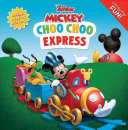 Disney Mickey Mouse Clubhouse  Choo Choo Express Lift the Flap