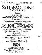Diss. theol. de satisfactione Jesu Christi