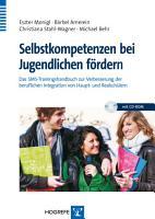 Selbstkompetenzen bei Jugendlichen f  rdern PDF