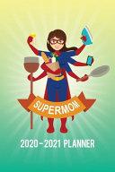Super Mom 2020 - 2021 Planner