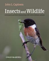 Insects and Wildlife: Arthropods and their Relationships with Wild Vertebrate Animals