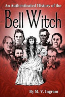 An Authenticated History of the Bell Witch PDF