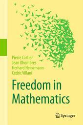Freedom in Mathematics