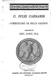 C. Julii Caesaris Commentarii de bello gallico