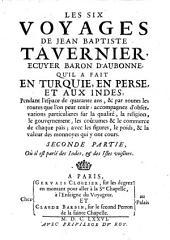 """""""Les"""" Six Voyages En Turquie, En Perse, Et Aux Indes, Pendant l'espace de quarante ans (av. planches): 1.2"""