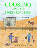 Cooking on the Broken Road Farm