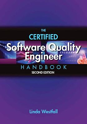 The Certified Software Quality Engineer Handbook PDF