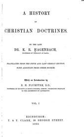 A History of Christian Doctrines: Volume 1