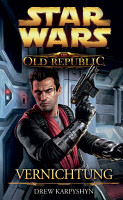 Star Wars The Old Republic  Band 4  Vernichtung PDF